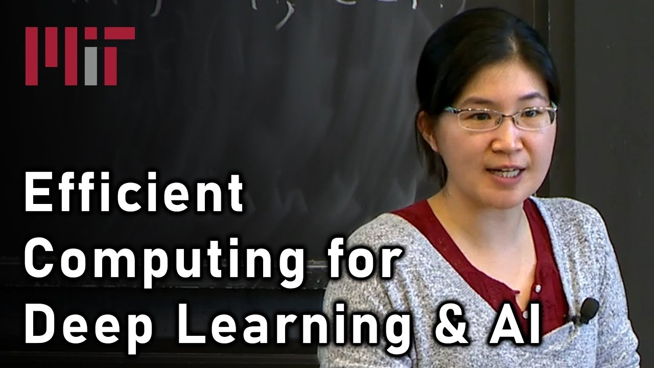 Efficient Computing for Deep Learning, Robotics, and AI (Vivienne Sze) | MIT Deep Learning Series