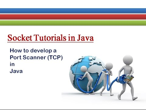 How to Develop a Port Scanner in Java # Socket Tutorials
