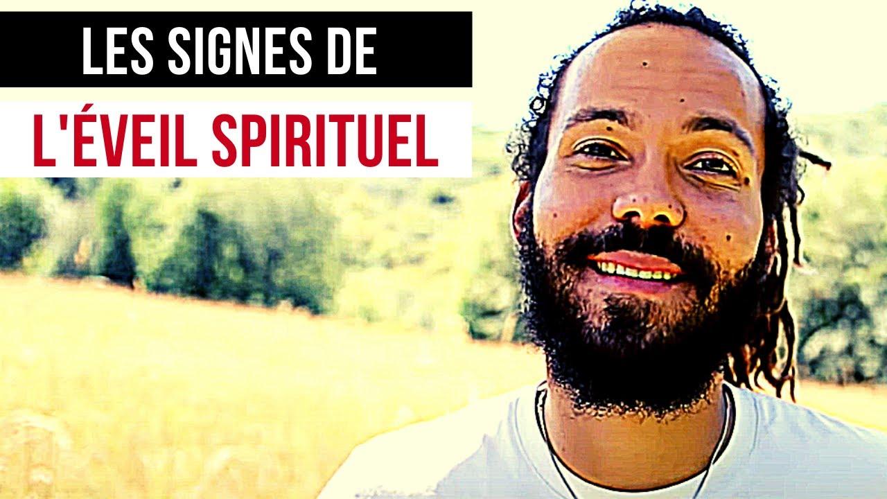 LES SIGNES DE L'ÉVEIL SPIRITUEL - YouTube