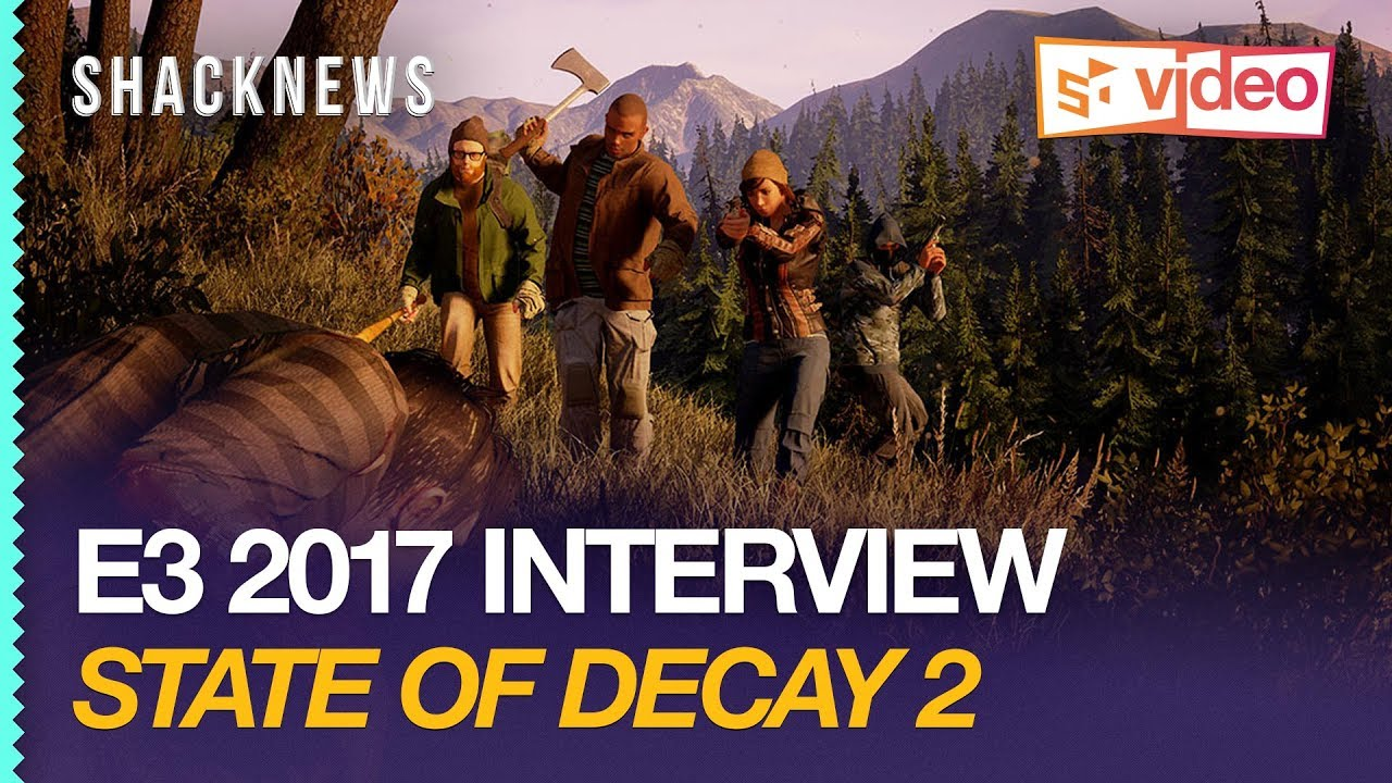 State of Decay 2 Interview: 'The Ultimate Post-Apocalyptic Zombie