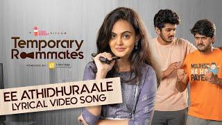 Ee Athidhuraale   Lyrical Video Song   Temporary Roommates   Chai Bisket