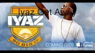 Iyaz Get Away