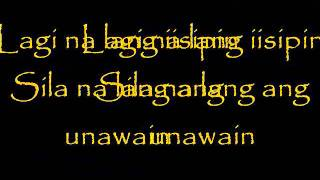 Repeat youtube video Siakol - Ituloy Mo Lang ( with lyrics on screen )