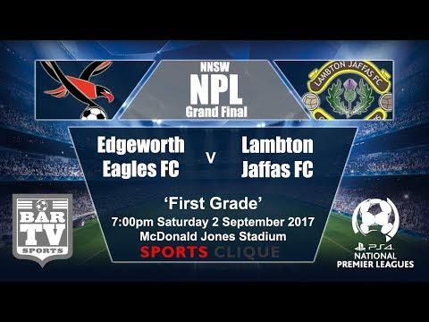 2017 NNSWF NPL Grand Final - Edgeworth eagles FC v Lambton Jaffas FC