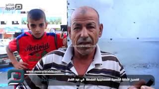 بالفيديو| أهالي غزة عن