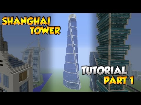Minecraft Shanghai Tower Tutorial Part 1