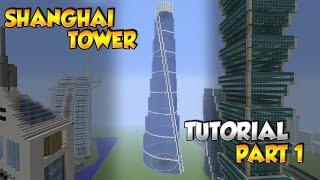 Minecraft Shanghai Tower Tutorial Part 1