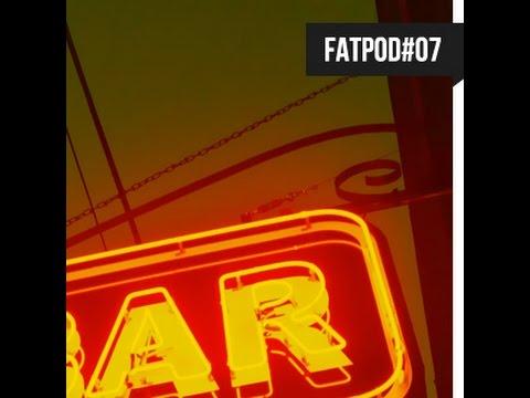 FATPOD#07 - Taron Trekka