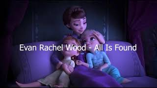 Gambar cover Evan Rachel Wood - All Is Found  ( FROZEN 2 )