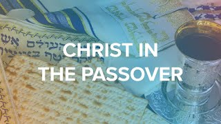 Christ our Passover: Missionary Al Reichman Presentation