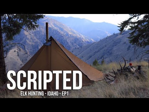 SCRIPTED - Elk Hunting - Idaho - EP1