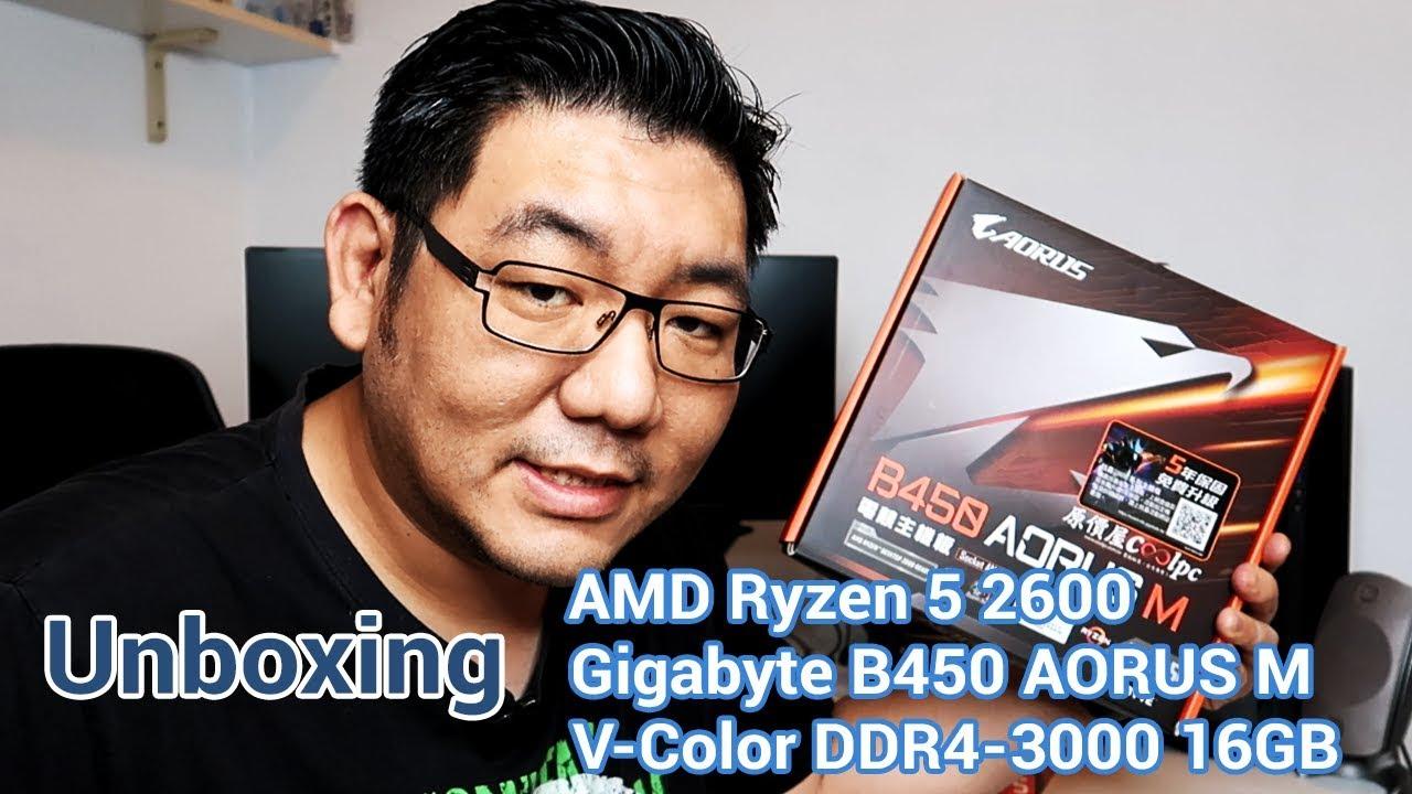 Unboxing Amd Ryzen 5 2600 Gigabyte B450 Aorus M V Color Rgb Prism Ddr4 16gb Youtube