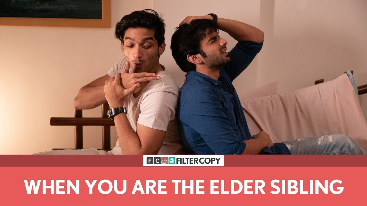 FilterCopy | When You Are The Elder Sibling | Ft. Ayush Mehra and Arnav Bhasin