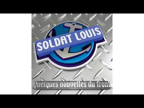 Soldat Louis - C'est l'bordel