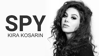 SPY - Kira Kosarin (Lyric Video Unofficial)