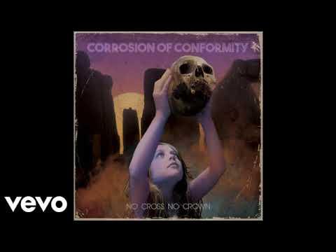 Corrosion of Conformity - No Cross