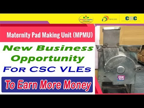 New Business Opportunity For VLEs - Earn Money By Making Maternity Pads