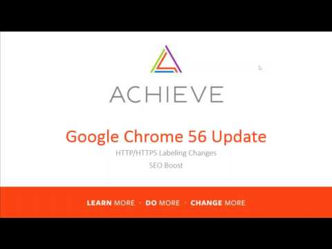 How Google Chrome's 56 Update Affects Your Website