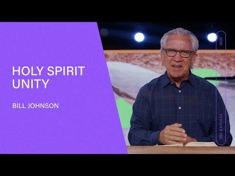 Holy Spirit Unity (Full Sermon) | Bethel Church 2020