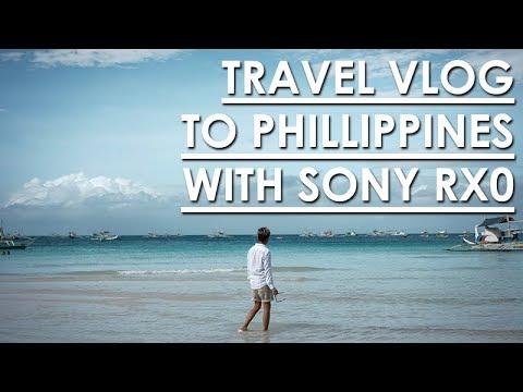 TRAVEL VLOG TO PHILIPPINES USING SONY RX0 | MANILA and BORACAY