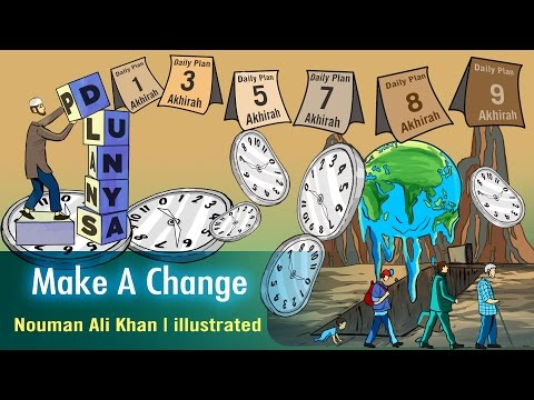 Make A Change | Nouman Ali Khan | illustrated | Subtitled