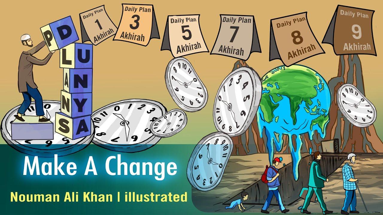 Make A Change | Nouman Ali Khan | illustrated | Subtitled