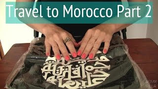 ASMR * Theme: Travel to Morocco Part 2 * Tapping & Scratching  * No Talking * ASMRVilla