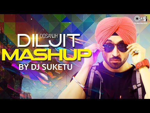 Diljit Dosanjh Mashup Full Song Video | DJ Suketu | Latest Punjabi Songs 2018