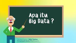 Tahukah Kamu ? Apa Itu Big Data?