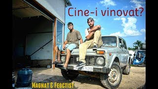 Magnat & Feoctist - Cine-i Vinovat [Official Video]