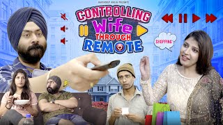 Controlling Wife Through Remote | Harshdeep Ahuja feat. @Gaurav Arora