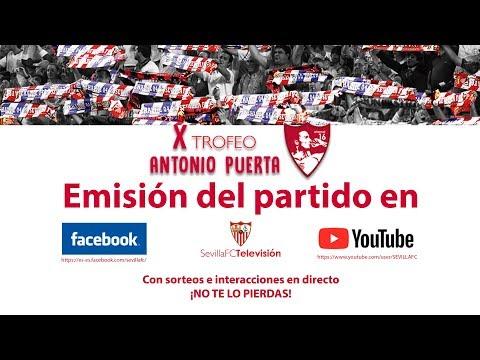 🚨 X Trofeo Antonio Puerta: Sevilla FC - Schalke 04 🚨 ⚽ EN DIRECTO