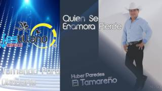 HUBER PAREDES    TOMANDO PARA OLVIDARLA