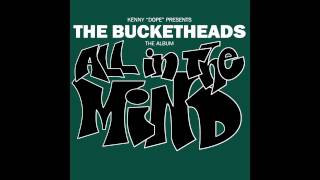 The Bucketheads - I Wanna Know (Original Raw Mix)