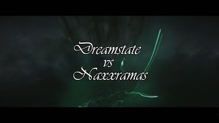 Dreamstate vs Naxxramas (Deathknight Wing)