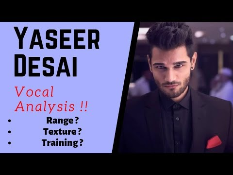 Yaseer Desai - Voice Analysis | Paarth singh  | Singing tips in hindi | Yaseer desai new songs 2019
