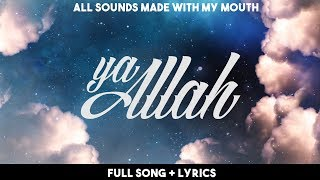 Rhamzan - Ya Allah (Because Of You) [Official Nasheed Lyrics Video] | Vocals Only
