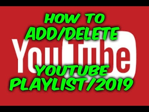 How to Add or Delete a Playlist on YouTube 2017