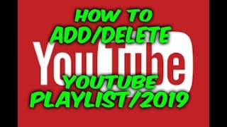 How to Add or Delete a Playlist on YouTube 2018, 2019.