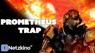 Prometheus Trap - Stehle nicht von den Göttern (Sci-Fi in ganzer Länge) *HD*