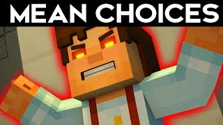 MEAN WORST CHOICES Minecraft Story Mode Season 2 Episode 5 Funny Moments Alternative Choices