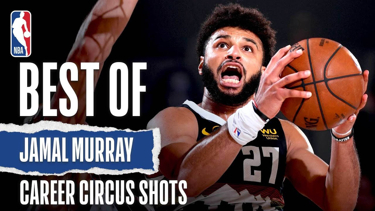 Best Of Jamal Murray's Acrobatic Circus Shots