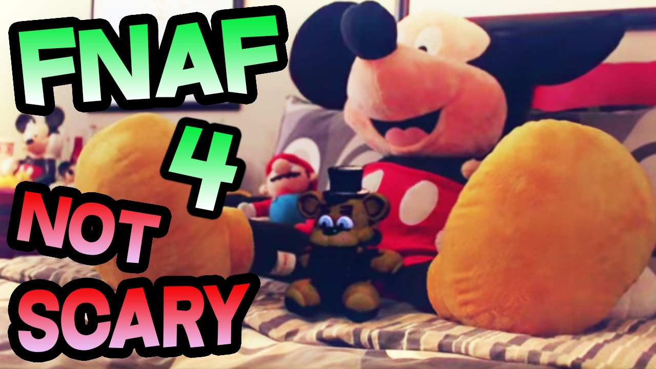 How to make fnaf 4 not scary how to make five nights at freddy 39 s 4 not scary the finale - Fnaf 3 not scary ...