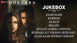 Dobaara   Full Movie Audio Jukebox | Huma Qureshi & Saqib Saleem