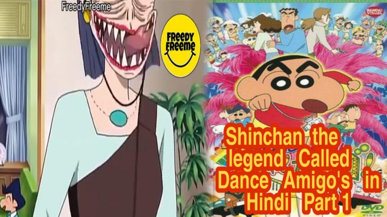 Download Shinchan the legend Called Dance Amigo's in Hindi ( Part 1)