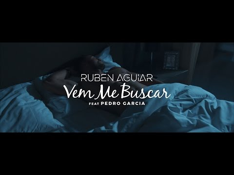 Ruben Aguiar - Vem Me Buscar feat. Pedro Garcia