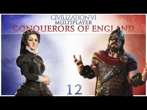 Civilization 6 Multiplayer - Conquerors of England - Episode 12 ...Spy Shenanigans...