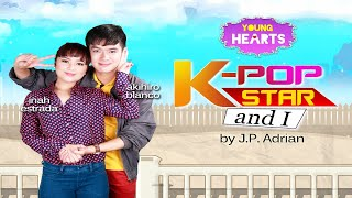 Young Hearts Presents: K-Pop Star and I EP01