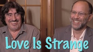 DP/30: Love Is Strange, Ira Sachs, Alfred Molina