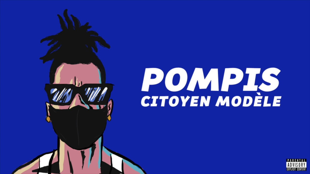 POMPIS - CITOYEN MODÈLE (OFFICIAL AUDIO 2020)